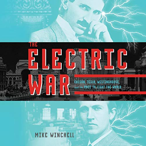 Pdf Teen The Electric War: Edison, Tesla, Westinghouse, and the Race to Light the World