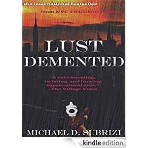 Lust Demented (Book #1 of the Race Against Death series)