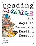 Reading Maniac - Fun Ways To Encourage Reading Success