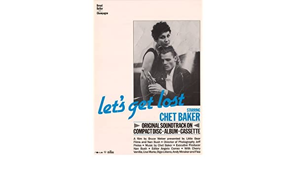 NEW Chet Baker C Let/'s Get Lost Movie POSTER 27 x 40 USA