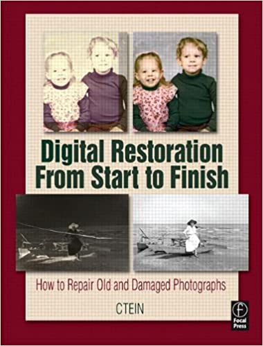Buy Digital Restoration From Start to Finish: How to repair