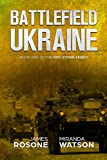 img - for Battlefield Ukraine: Book One of the Red Storm Series book / textbook / text book