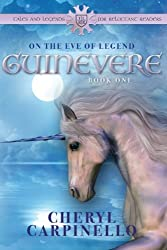 Guinevere: On the Eve of Legend (Guinevere Quest Book 1) (Volume 1)