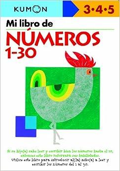 Mi Primer Libro De Numeros 1-30 por Eno Sarris