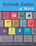 Darkside Zodiac at Work, Stella Hyde, 1578634024