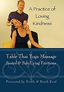 Table Thai Yoga Massage~Seated & Side Lying Positions