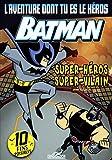 L'aventure dont tu es le héros Batman - Super-Héros Super-Vilain