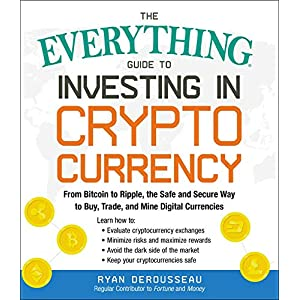The Everything Guide to Investing in Cryptocurrency Book
