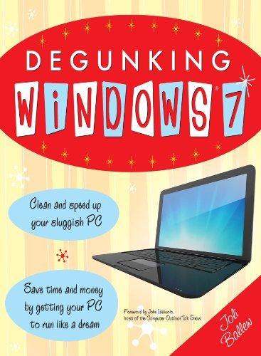 Degunking Windows 7 Kindle Editon