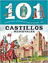 Los castillos medievales 101 cosas que deberías saber sobre: Amazon.es: Domínguez, Niko, Valiente, F.: Libros