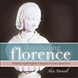 Illuminating Florence: Finding Nightingale's Legacy in Your Practice