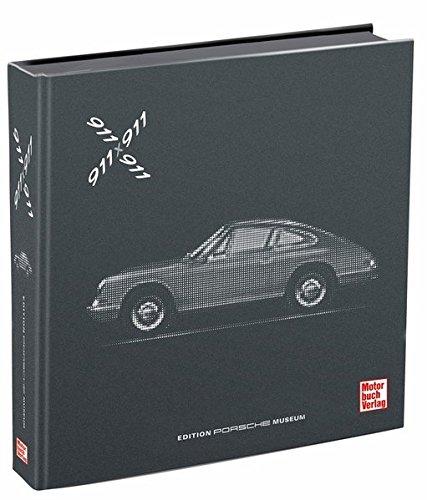 911-x-911-das-offizielle-buch-zum-jubilum-50-jahre-911-aus-der-edition-porsche-museum