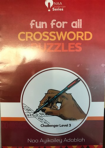 Fun For All Crossword Puzzles level 3 by Naa Ayikailey Adablah