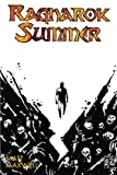 img - for Ragnarok Summer: A Novel of the End book / textbook / text book