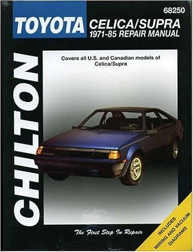 toyota celica supra 1971 85 chilton s total car care repair rh amazon com mk4 supra repair manual supra repair manual pdf