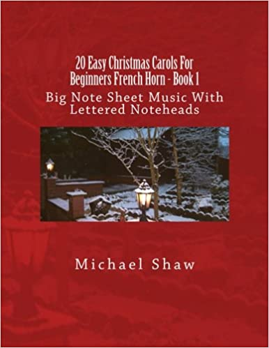 TOP 20 Easy Christmas Carols For Beginners French Horn - Book 1: Big Note Sheet Music With Lettered Noteheads (Volume 1). Lunes Mundial winning decision perfect third digital detalles