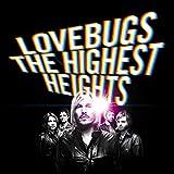 Lovebugs - The highest heights