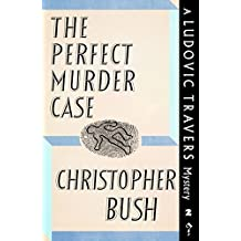 The Perfect Murder Case: A Ludovic Travers Mystery