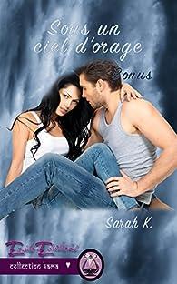 Sous un ciel d'orage : Bonus par Sarah K. (II)