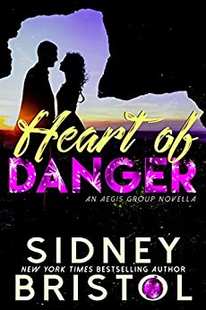 Heart of Danger: An Aegis Group Novella (Body of Danger) by [Bristol, Sidney]
