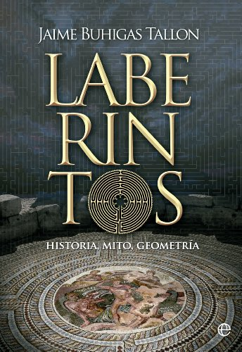 Laberintos (Historia) (Spanish Edition)