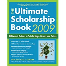 The Ultimate Scholarship Book 2009: Billions of Dollars in Scholarships, Grants and Prizes