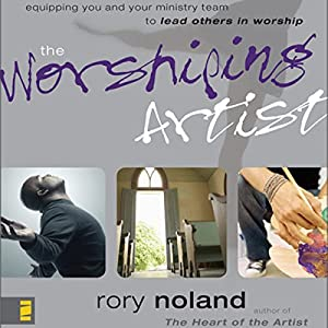 The Worshiping Artist Audiobook