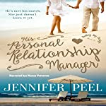 His Personal Relationship Manager: Dating by Design, Book 1 | Jennifer Peel