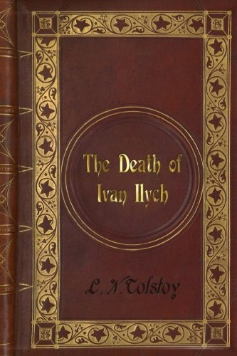 L. N. Tolstoy - The Death of Ivan Ilych