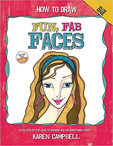 Amazon Com How To Draw Fun Fab Faces An Easy Step By Step Guide