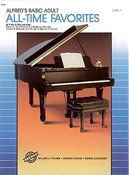 Alfred/'s Basic Adult Piano Course Greatest Hits Book 1