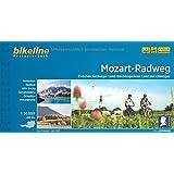 Mozart-Radweg: Zwischen Salzburger Land, Berchtesgadener Land und Chiemgau, 1:50.000, 450 km. GPS-Tracks-Download, wetterfest/reißfest (Bikeline Radtourenbücher)