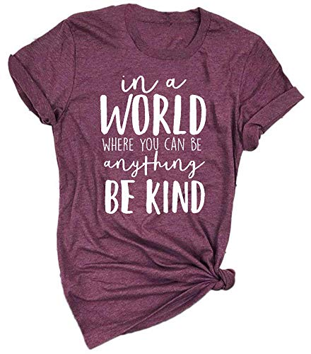 Enmeng Womens Be Kind Shirt in a World Where You Can Be Anything T Shirts Kindness Graphic Tees (XL, Purple)