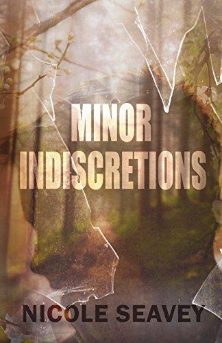 MINOR INDISCRETIONS By Nicole Seavey - $154.95