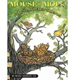 img - for [(Mouse and Mole, Fine Feathered Friends )] [Author: Wong Herbert Yee] [Sep-2009] book / textbook / text book