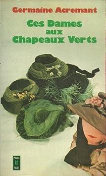 Ces dames aux chapeaux verts par Acremant