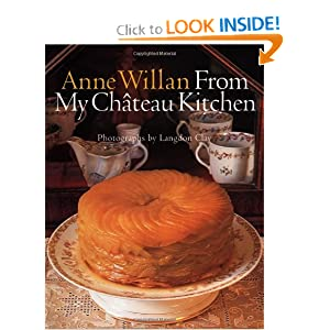Anne Willan: From My Chateau Kitchen Anne Willan and Langdon Clay