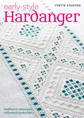 2017 Patch Block - Early-Style Hardanger: Traditional Norwegian Whitework Embroidery