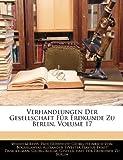 Verhandlungen Der Gesellschaft Für Erdkunde Zu Berlin, Volume 17, Wilhelm Reiss, 1144015243