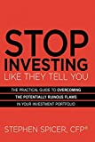 img - for Stop Investing Like They Tell You: The Practical Guide to Overcoming the Potentially Ruinous Flaws in Your Investment Portfolio book / textbook / text book