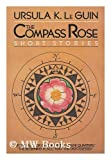 The Compass Rose, Ursula K. Le Guin, 0060149884