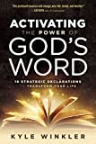 Activating the Power of God's Word: 16 Strategic