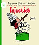 capa de Mafalda - Injustiça (Coleção A Pequena Filosofia da Mafalda)