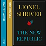 The New Republic | Lionel Shriver