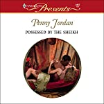 Possessed by the Sheikh | Penny Jordan