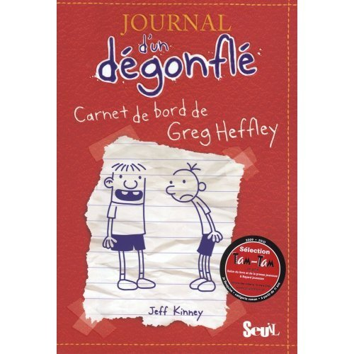 Journal D'un Degonfle, Tome 1 : Carnet De Bord De Greg Heffley : Diary Of A Wimpy Kid - Volume 1 In French French Edition