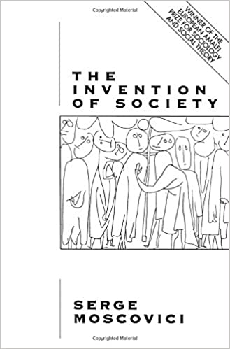 Amazon the invention of society psychological explanations the invention of society psychological explanations for social phenomena fandeluxe Gallery