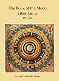 img - for The Book of the Moon: Liber Lunae (Source Works of Ceremonial Magic) book / textbook / text book
