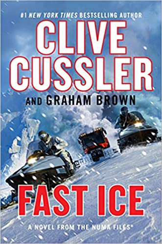 Amazon.com: Fast Ice (The NUMA Files) (9780593327869): Cussler, Clive,  Brown, Graham: Books