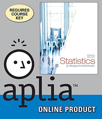 Aplia for Keller's Statistics for Management and Economics, 10th Edition (Keller Statistics For Management And Economics 10th Edition)